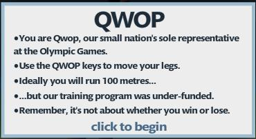 Qwop how to win the game termid and you have to run 100 metres remember it is not about win or loseit is aboutmmabout isnt game is about win or lose orormaybe this game is to ccuart Images